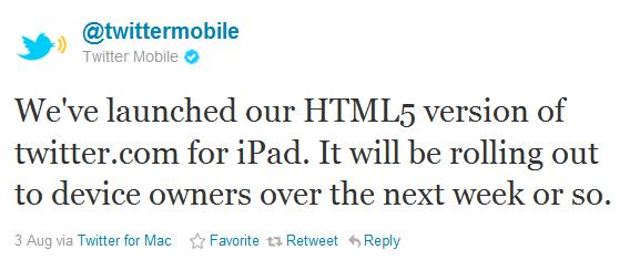 TwitterMobile iPad HTML5 HTML5 Version for iPAD Launched by Twitter